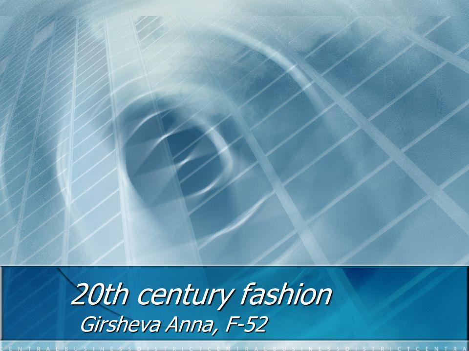 20th century fashion Girsheva Anna, F-52