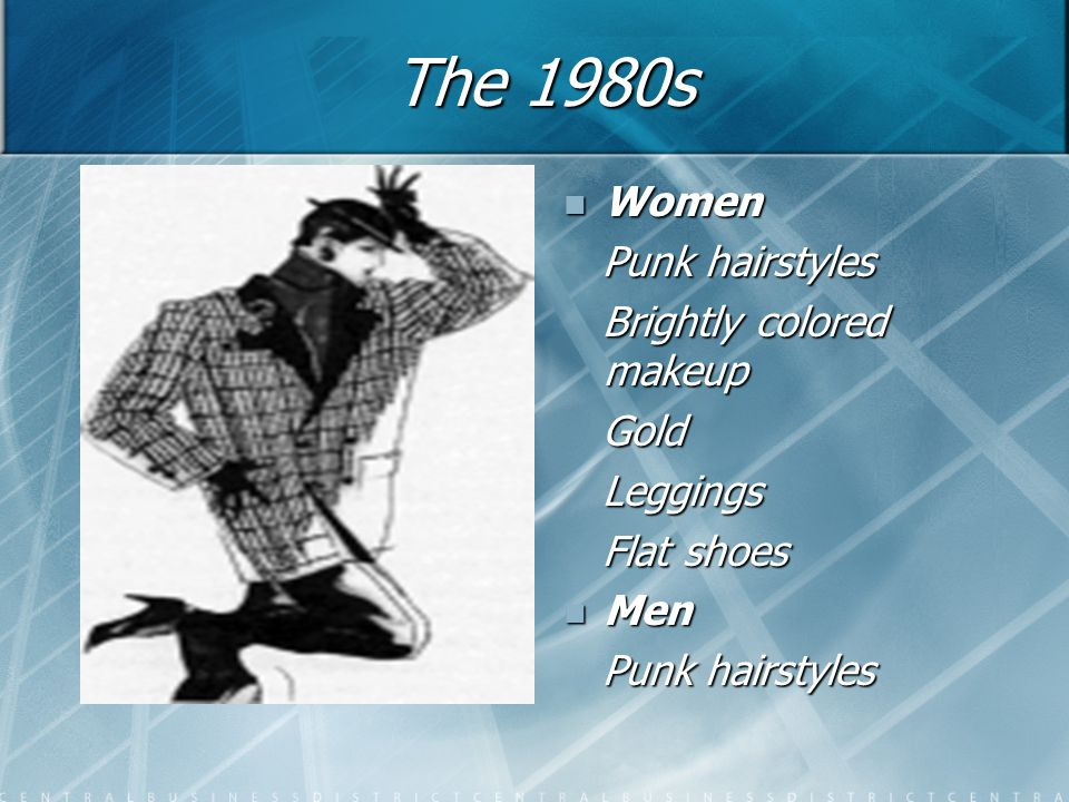 The 1980s Women Punk hairstyles Brightly colored makeup Gold Leggings Flat shoes Men Punk hairstyles