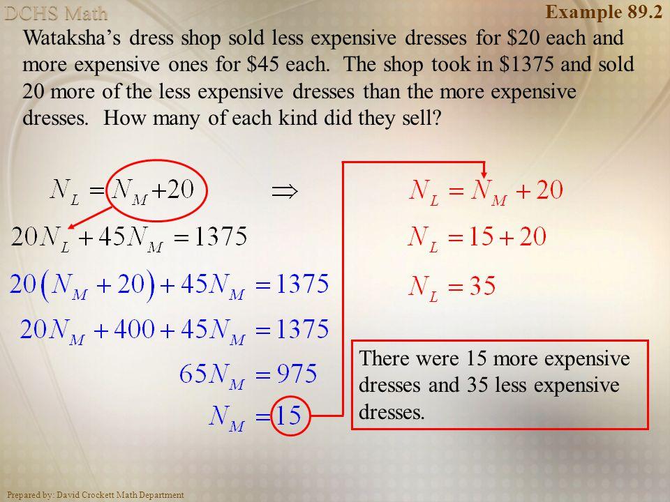 Prepared by: David Crockett Math Department L.89 -- Practice a.