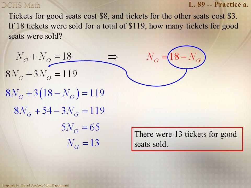 Prepared by: David Crockett Math Department L.89 -- Practice b.