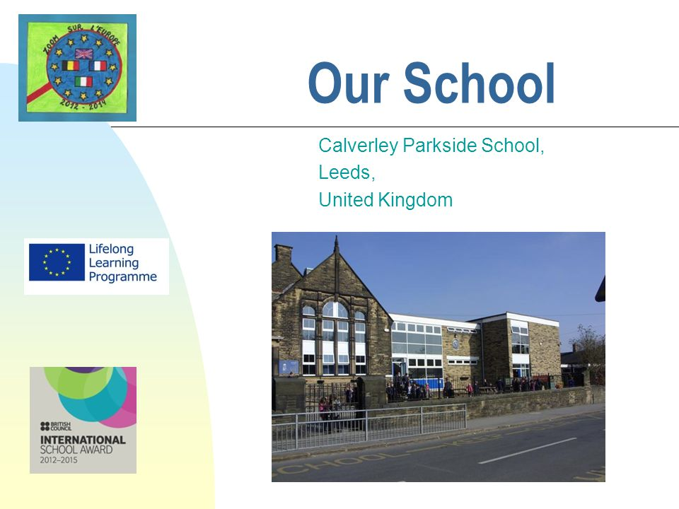 Our School Calverley Parkside School, Leeds, United Kingdom