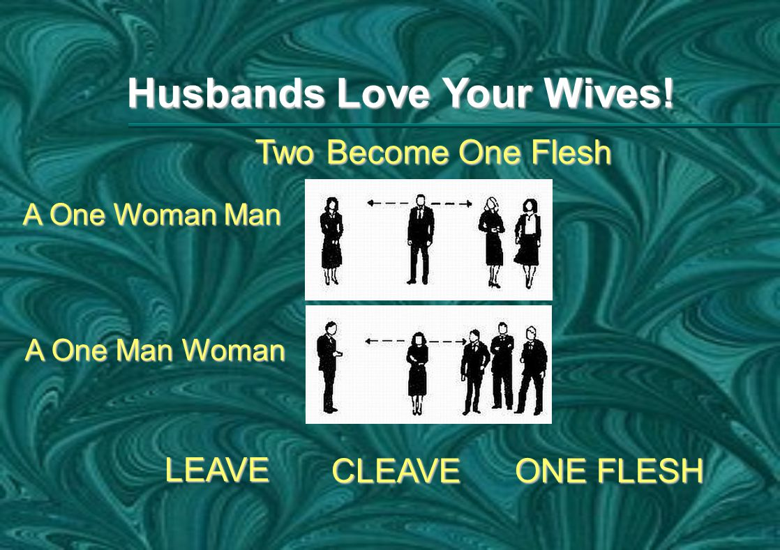 Husbands Love Your Wives.