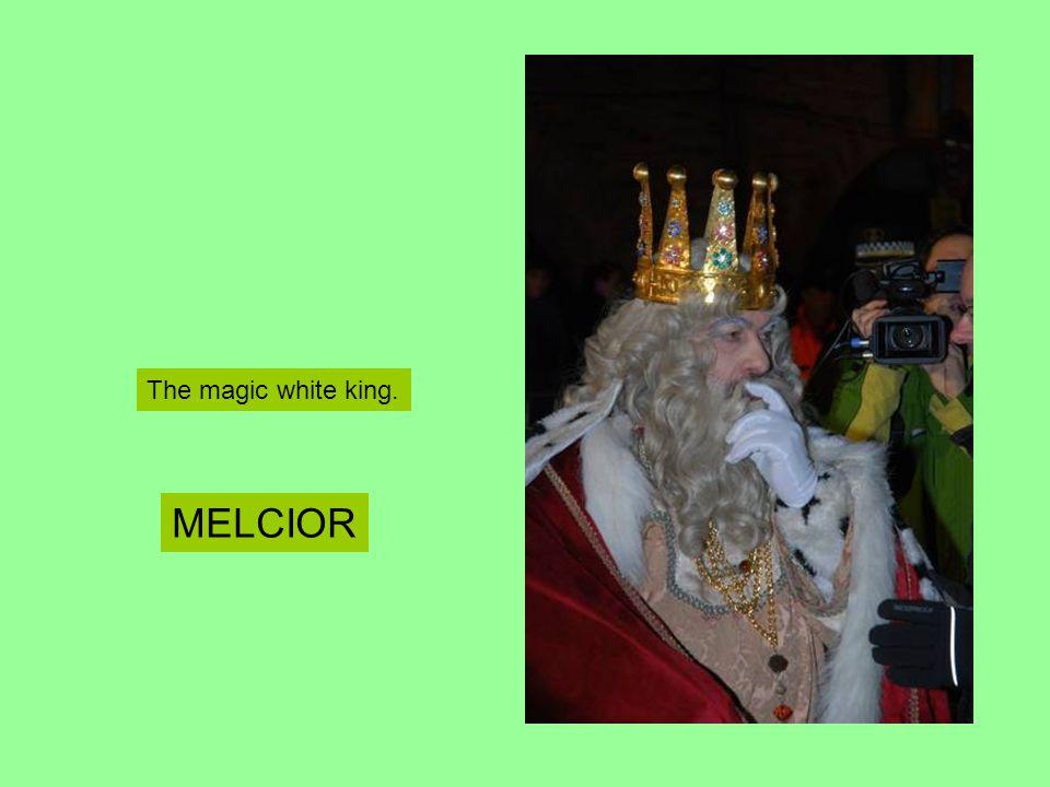 The magic white king. MELCIOR