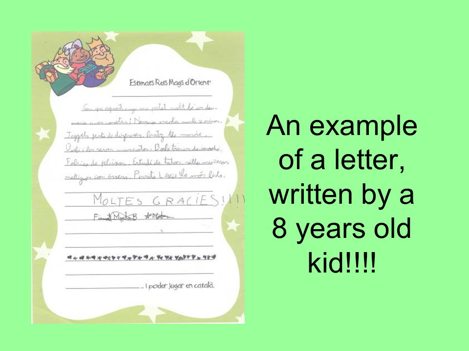 An example of a letter, written by a 8 years old kid!!!!