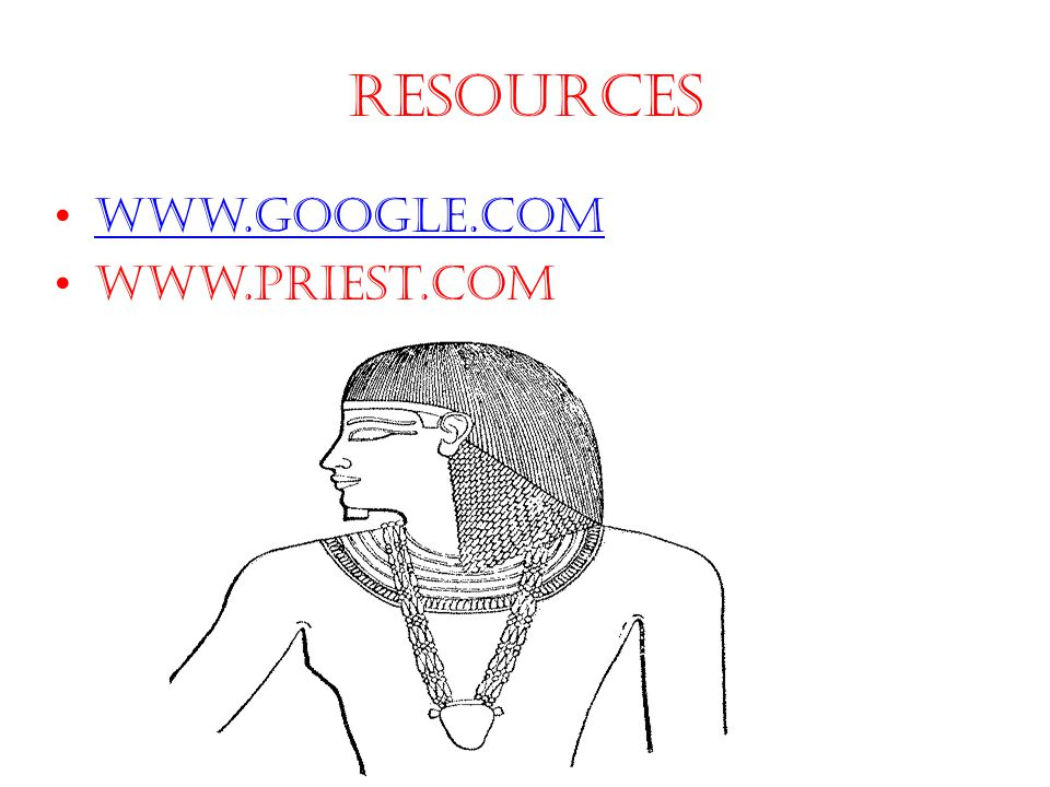 Resources www.google.com www.priest.com