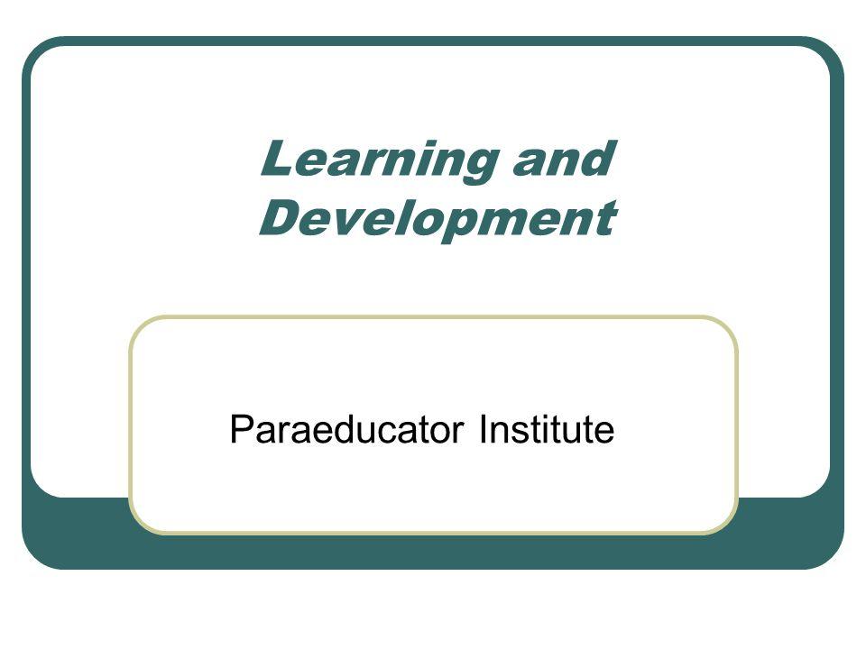 Learning and Development Paraeducator Institute
