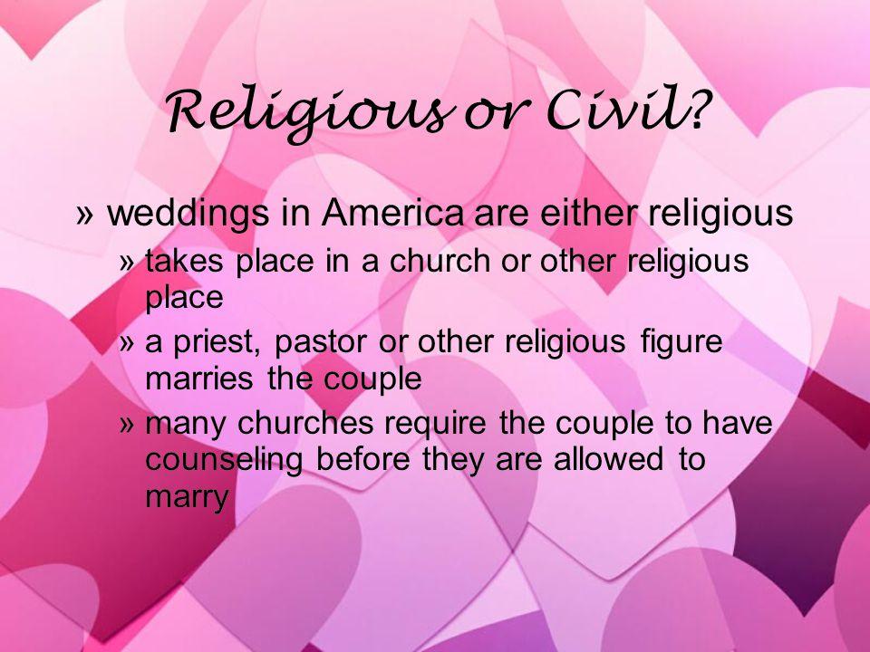 Religious or Civil.