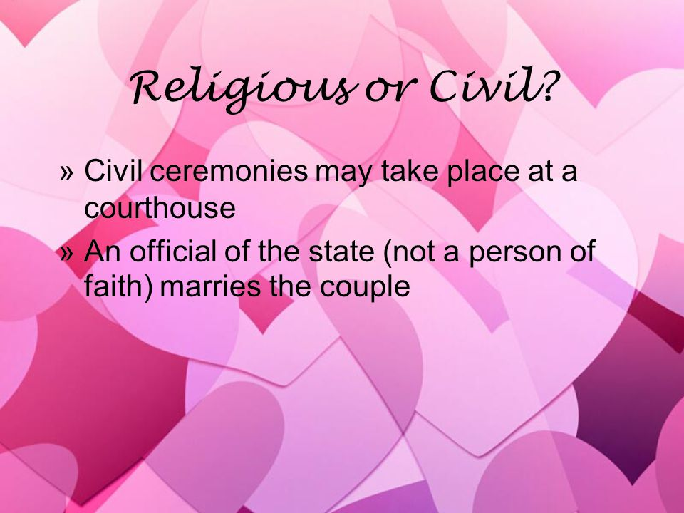 Religious or Civil.
