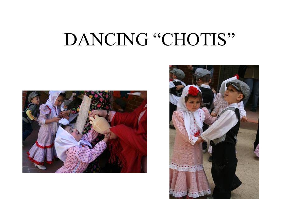 DANCING CHOTIS