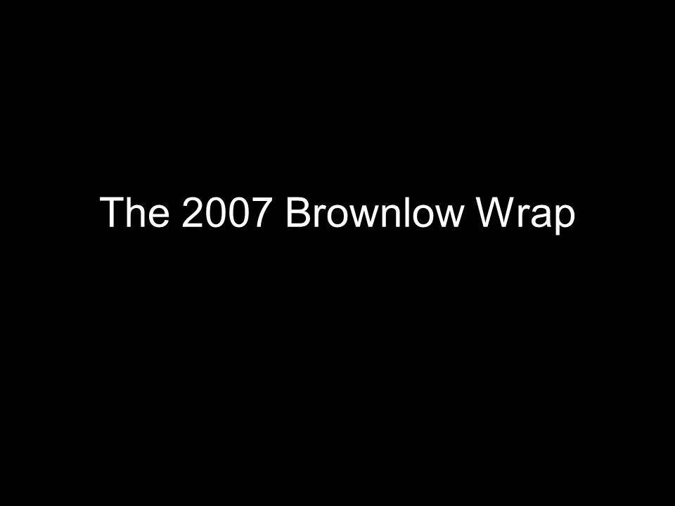 The 2007 Brownlow Wrap