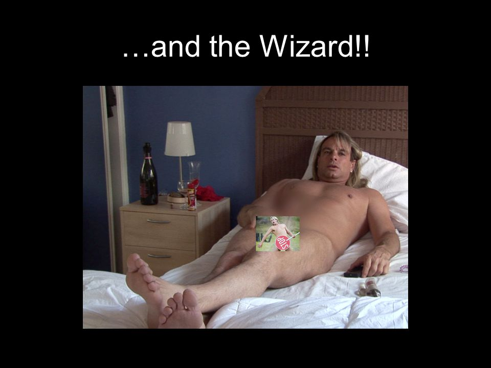 …and the Wizard!!