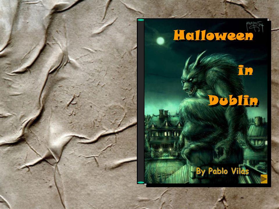 Halloween By Pablo Vilas in Dublin