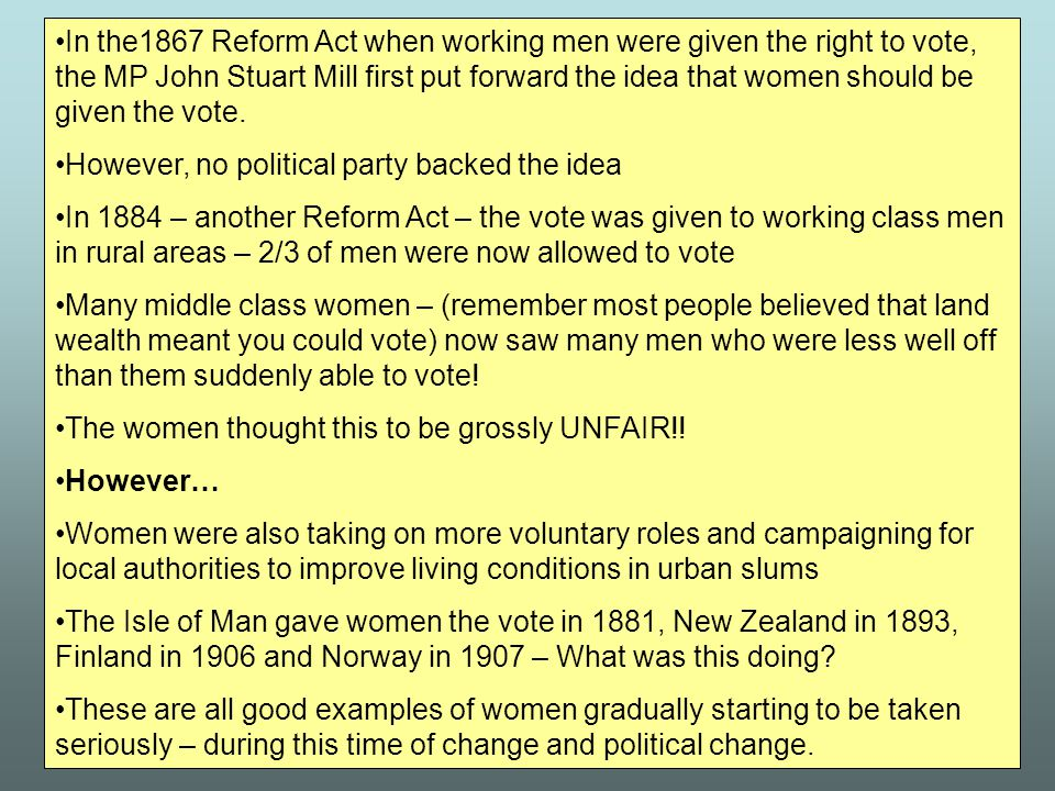 Many of the political changes effected men yet these changes would also have a knock on effect on women too…