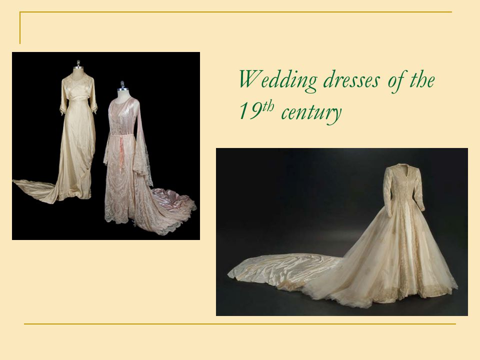 Wedding dresses of the 19 th century