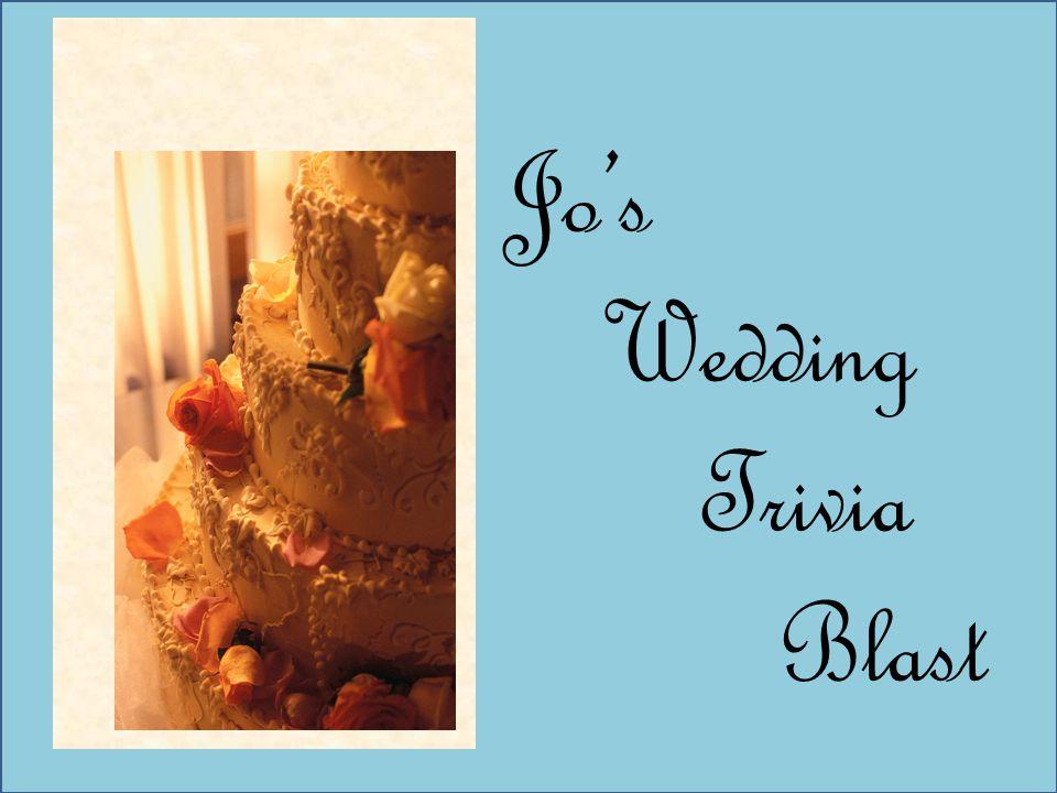Jos Wedding Blast Jos Wedding Trivia Blast