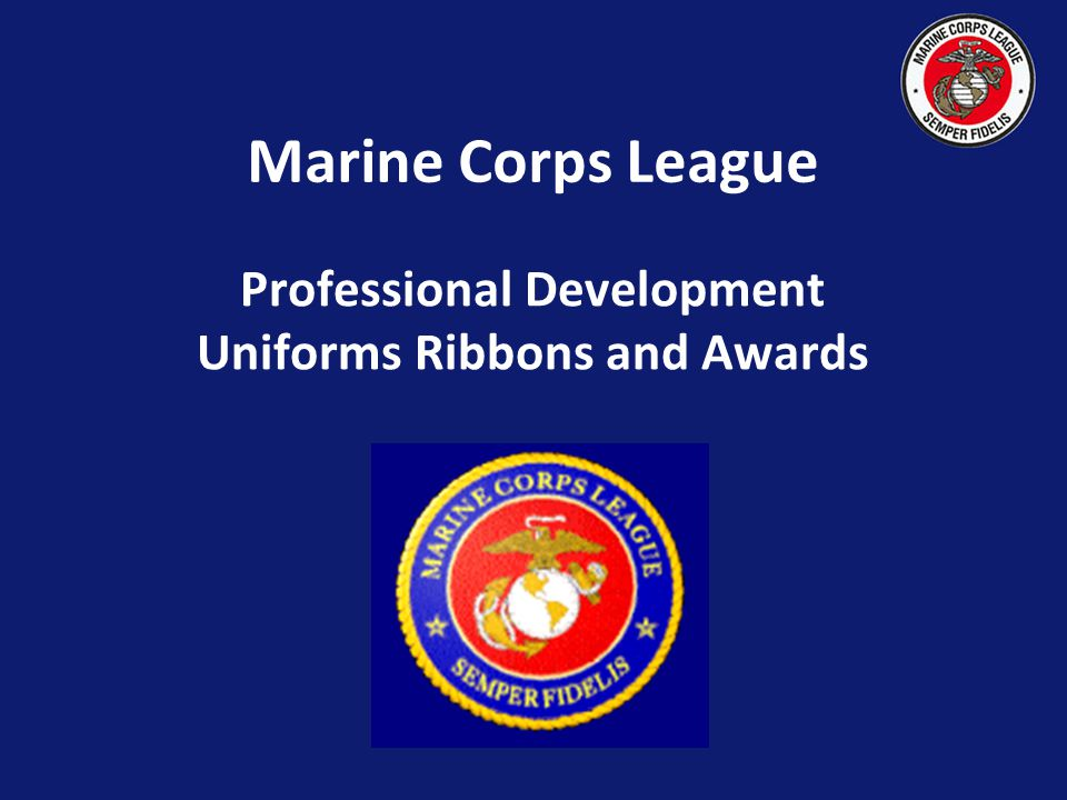 Marine Corps League Professional Development Uniforms Ribbons and Awards