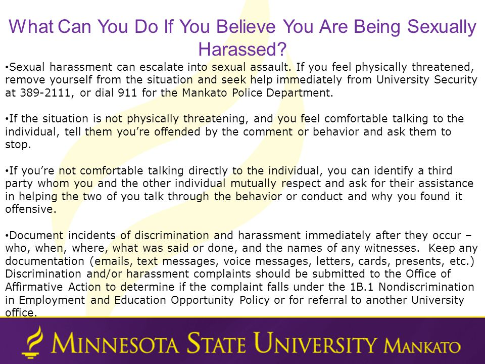 Sexual harassment can escalate into sexual assault.