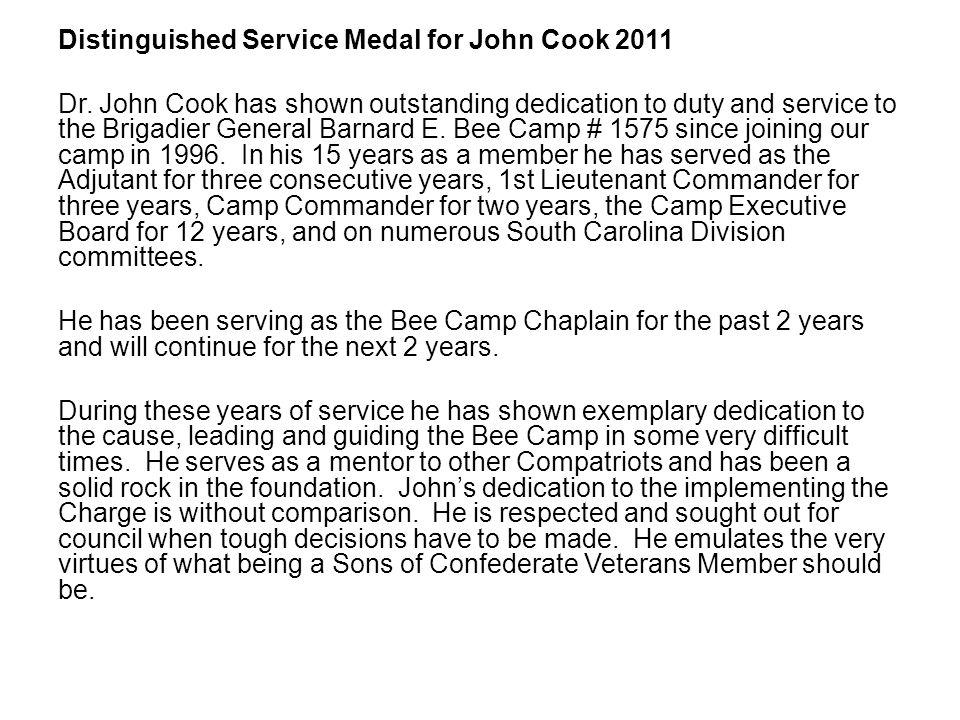 Distinguished Service Medal for John Cook 2011 Dr.