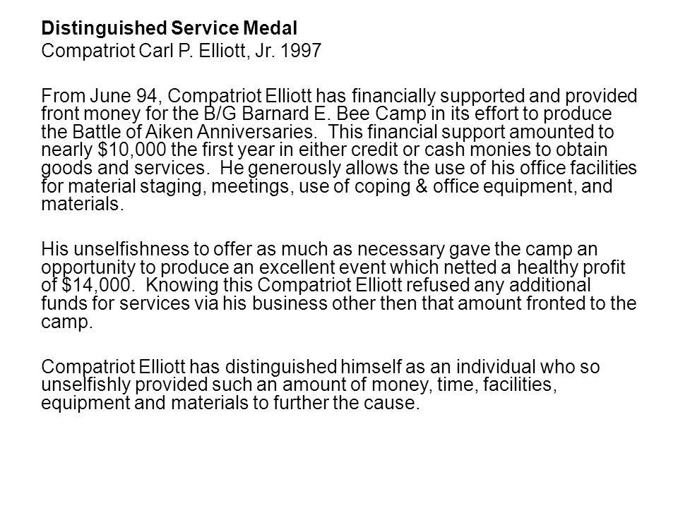 Distinguished Service Medal Compatriot Carl P. Elliott, Jr.