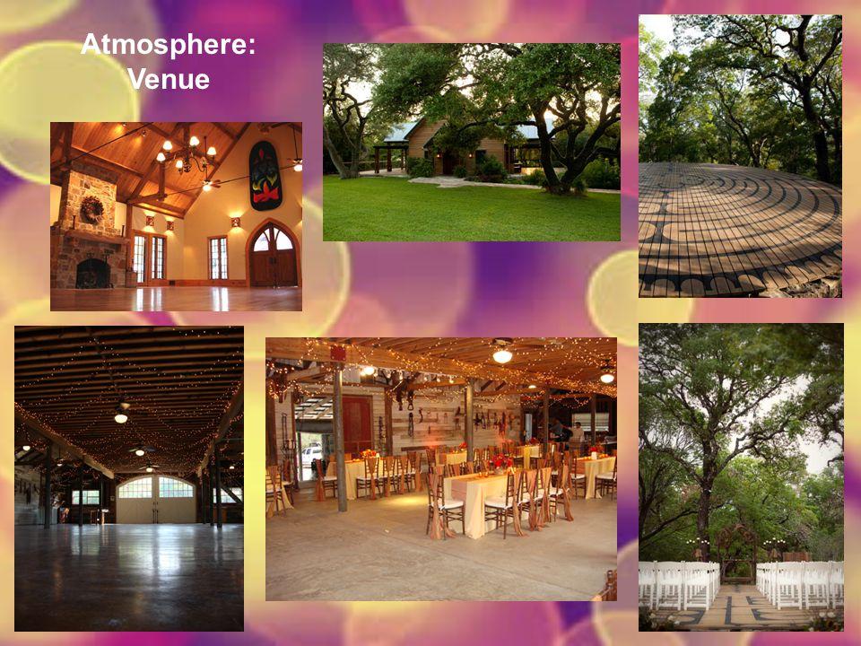 Atmosphere: Venue