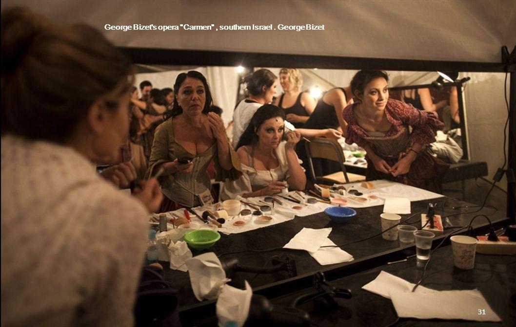 George Bizet s opera Carmen , southern Israel. George Bizet