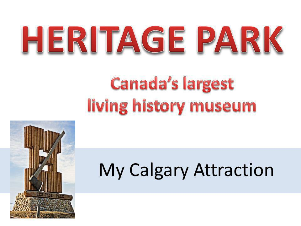 My Calgary Attraction