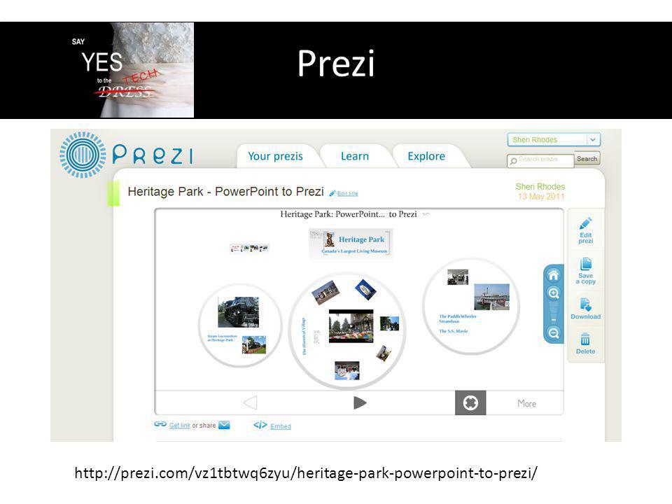 Prezi http://prezi.com/vz1tbtwq6zyu/heritage-park-powerpoint-to-prezi/