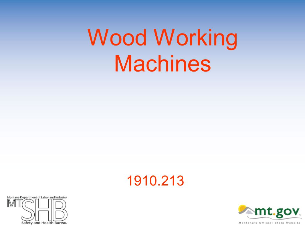 Wood Working Machines 1910.213