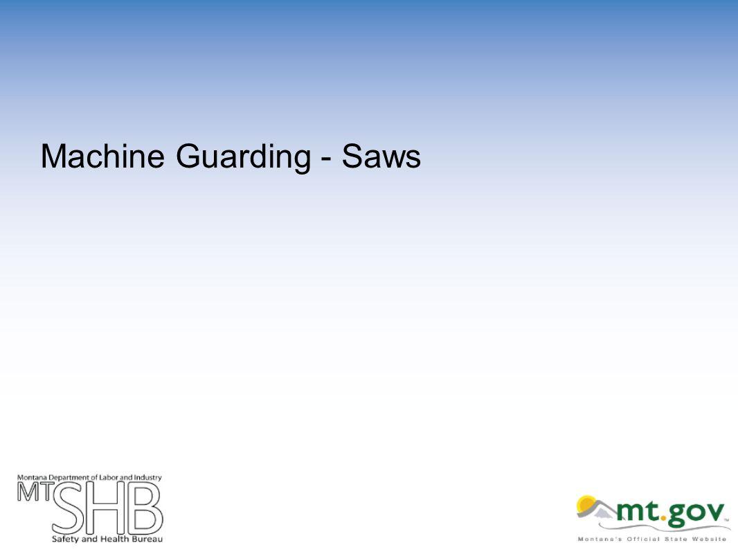 Machine Guarding - Saws