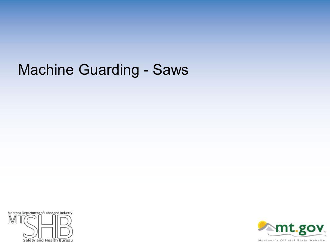 Machine Guarding - Saws