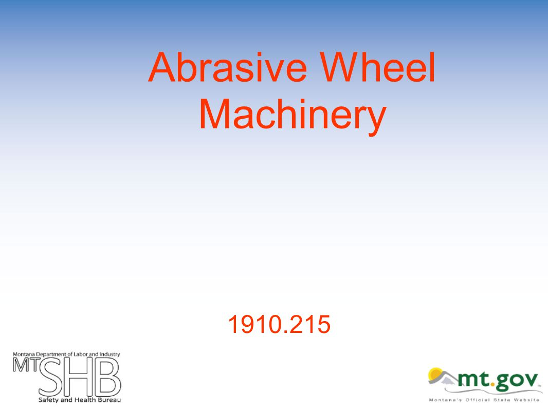 Abrasive Wheel Machinery 1910.215