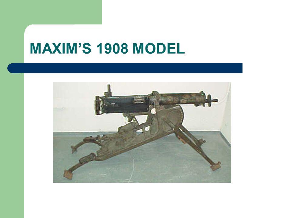 MAXIMS 1908 MODEL