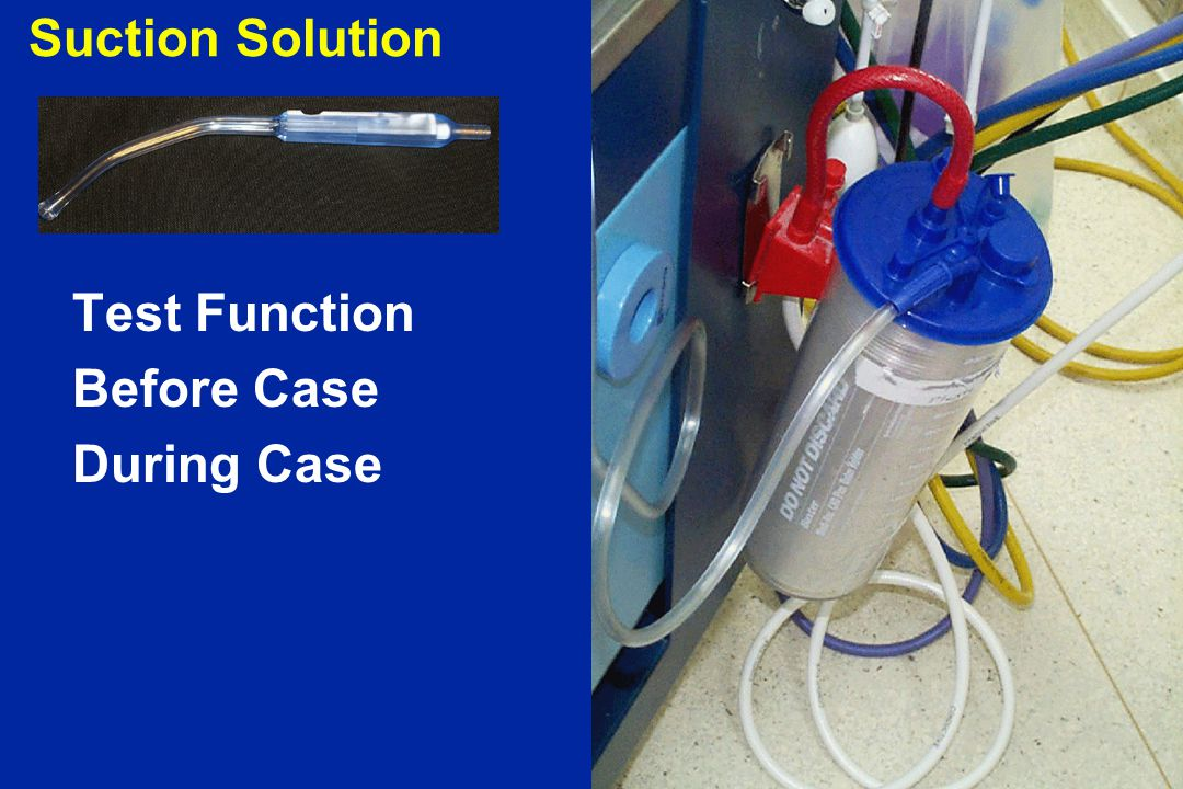 Suction Solution Test Function Before Case During Case