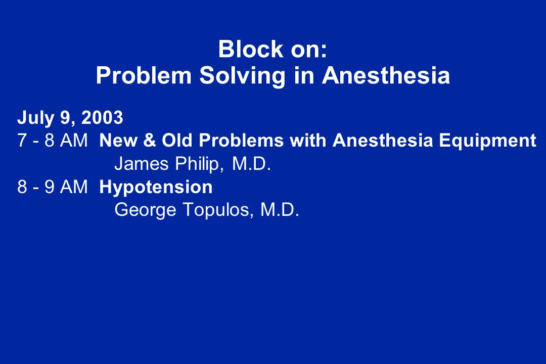 New and Old Problems with Anesthesia Equipment James H.