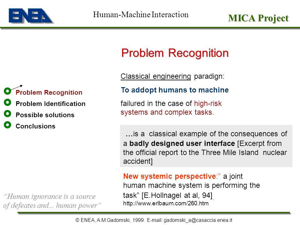 MICA Project © ENEA, A.M.Gadomski, 1999.