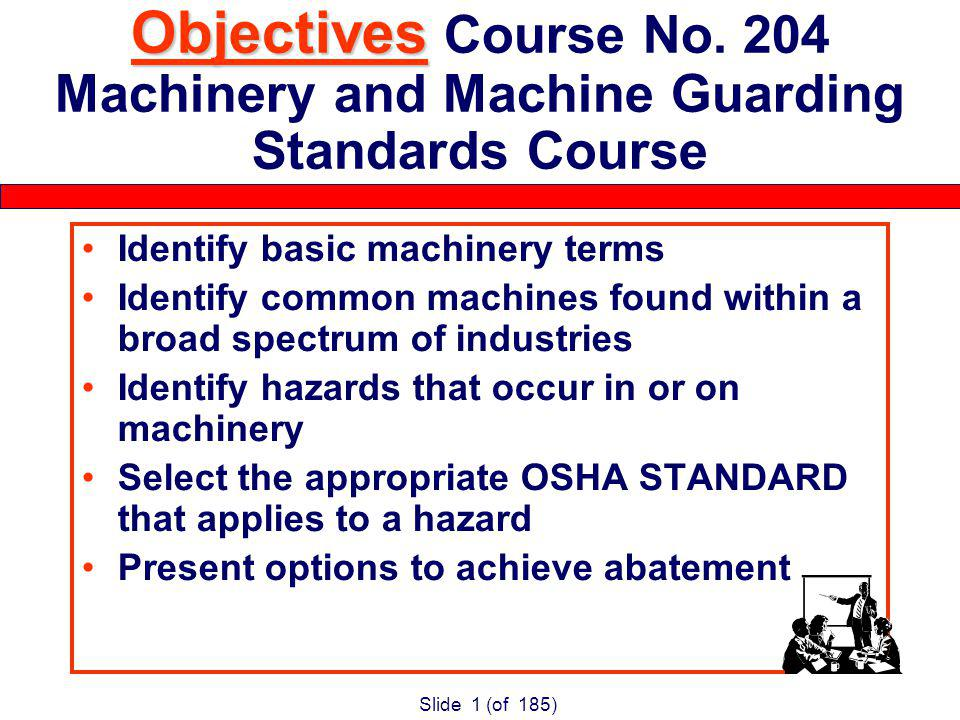 Slide 1 (of 185) Objectives Objectives Course No.