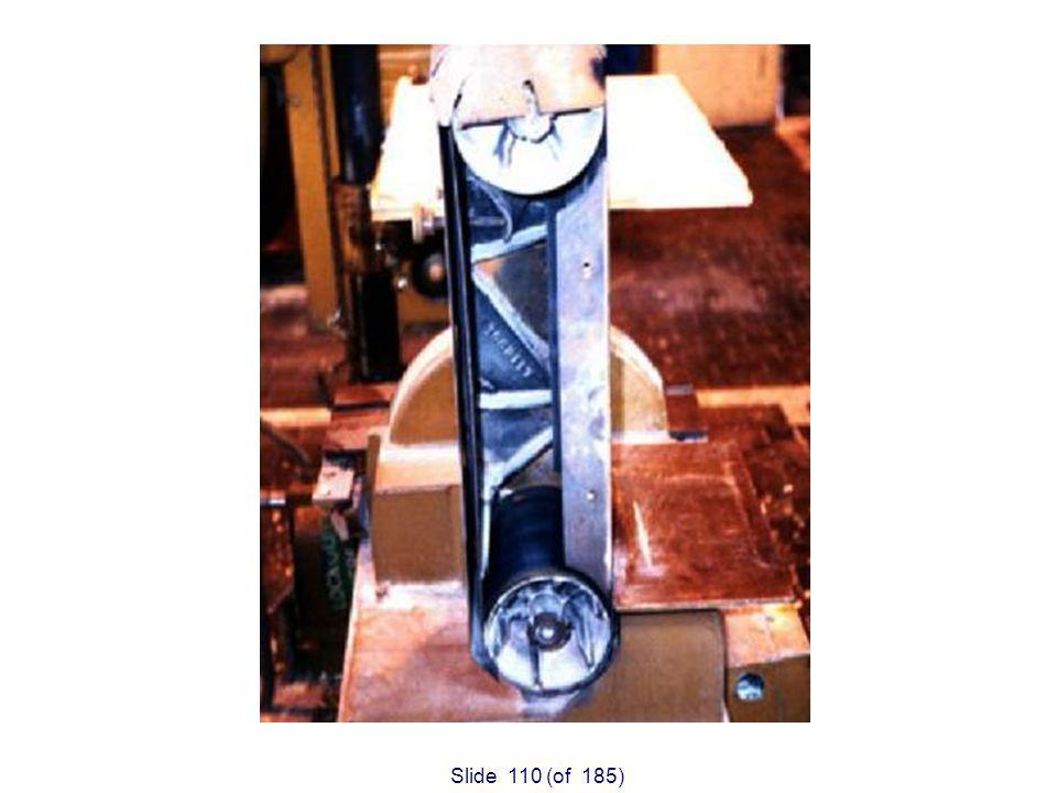 Slide 110 (of 185) Unguarded belt sander