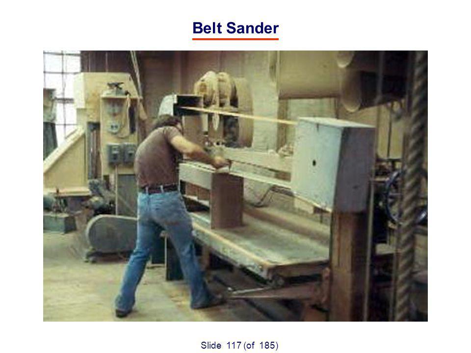 Slide 117 (of 185) Belt Sander