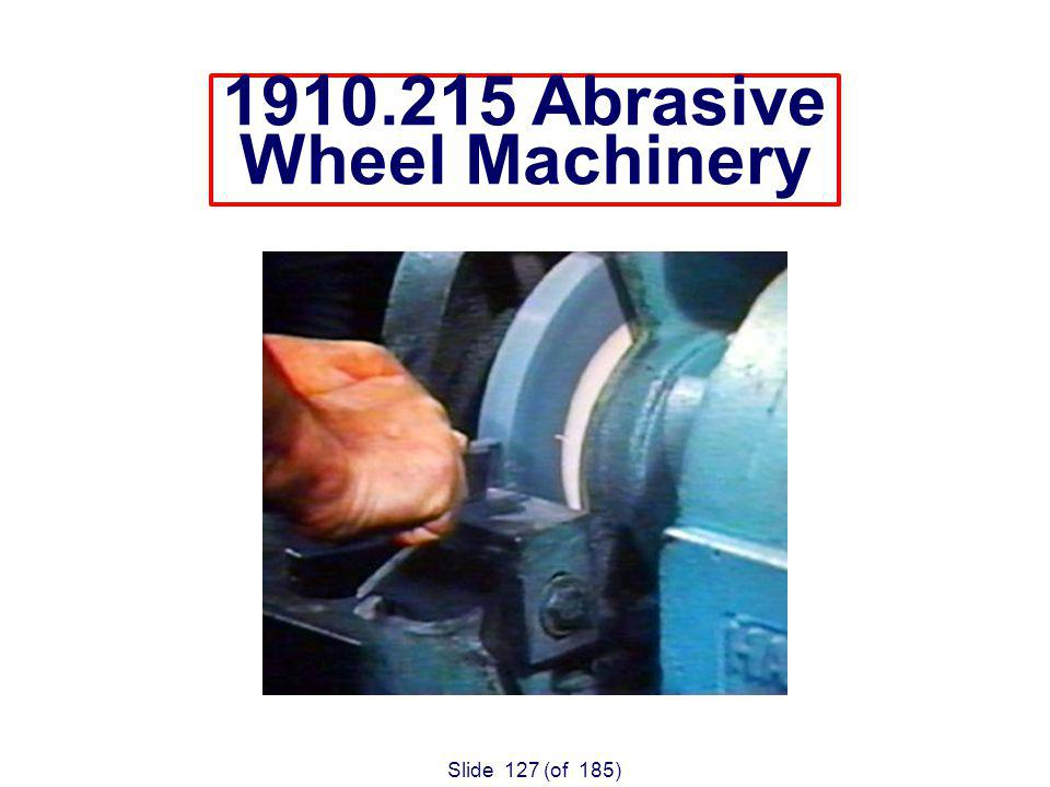 Slide 127 (of 185) Abrasive Wheel Machinery