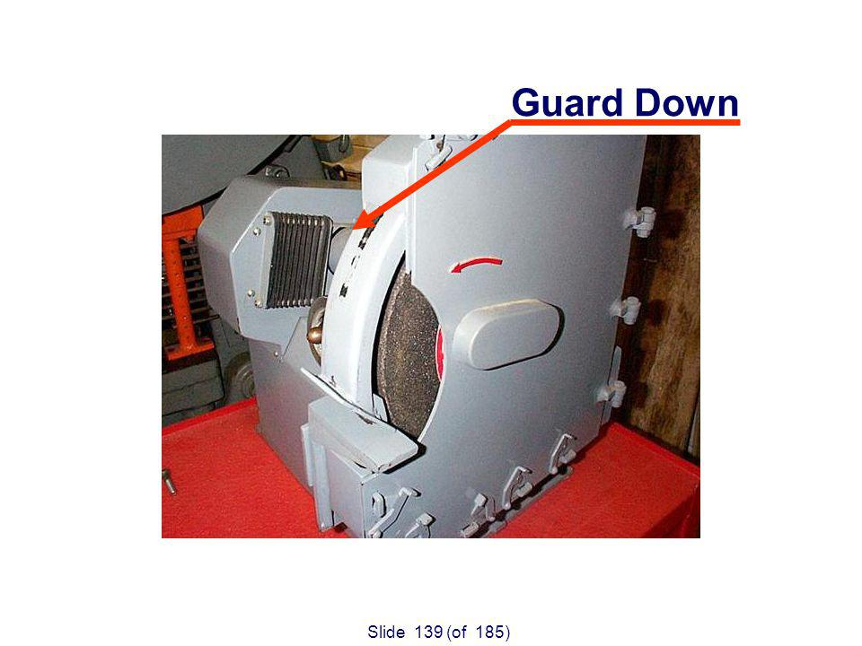 Slide 139 (of 185) Guard Down