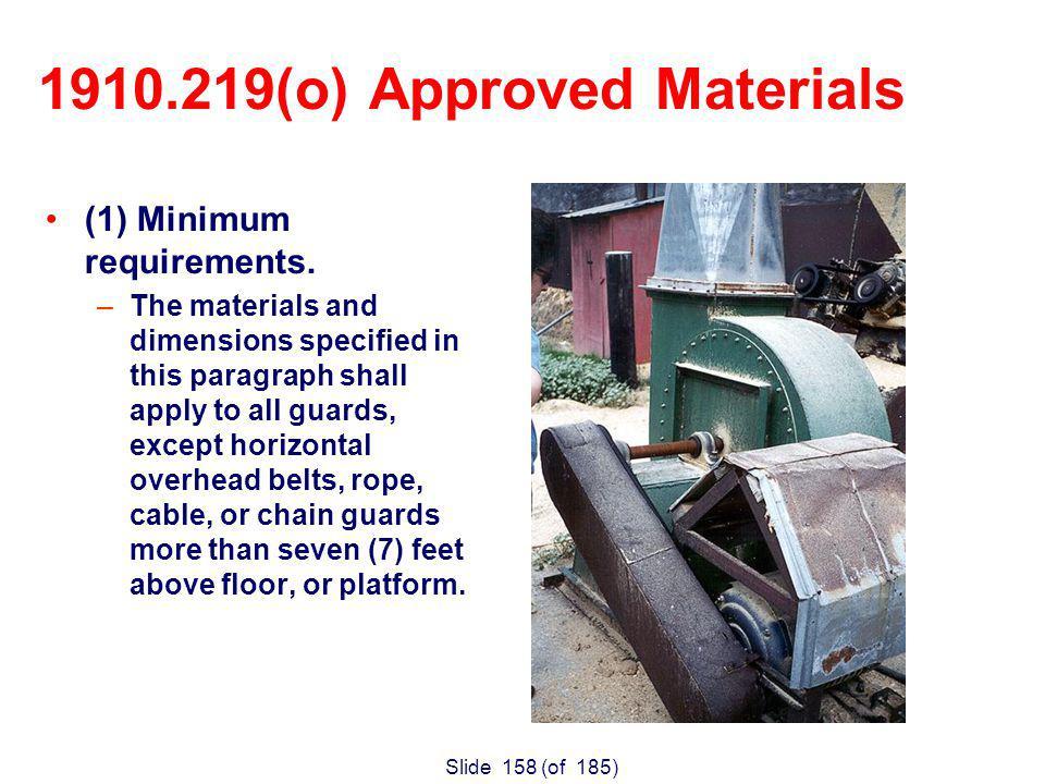 Slide 158 (of 185) (1) Minimum requirements.