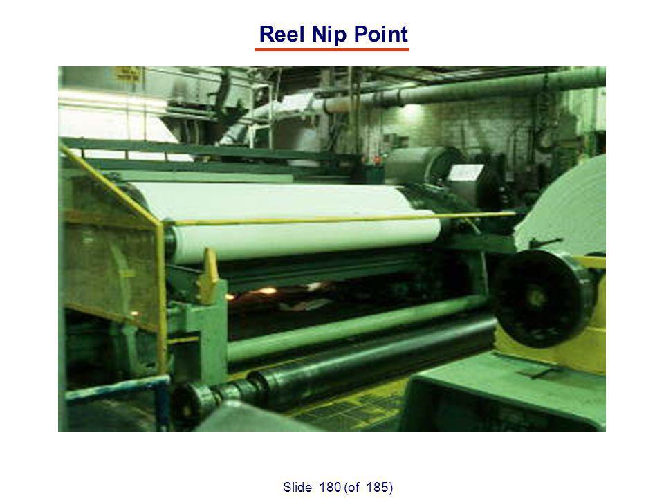 Slide 180 (of 185) Reel Nip Point