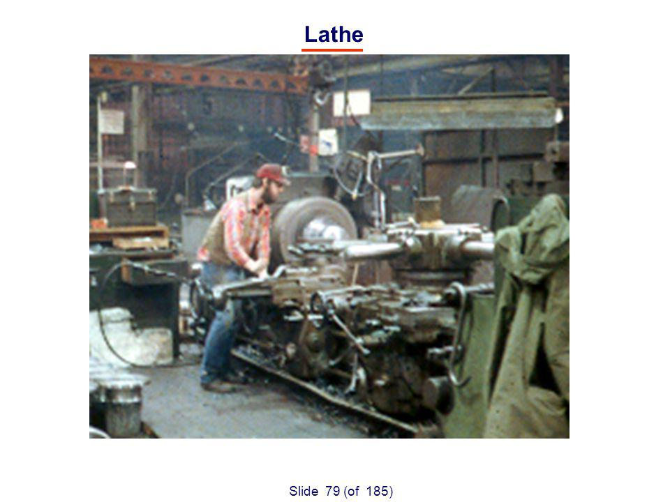 Slide 79 (of 185) Lathe