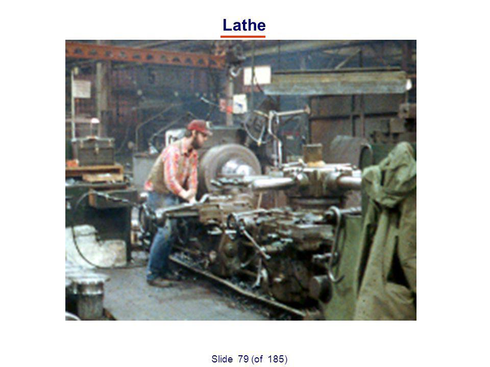 Slide 79 (of 185) Lathe