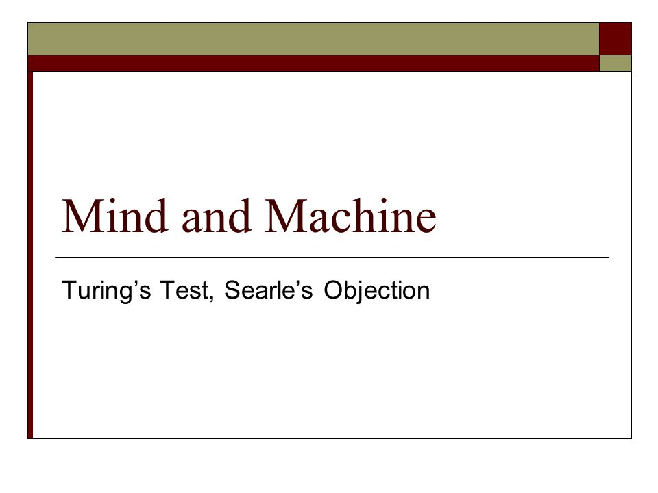 Mind and Machine Turings Test, Searles Objection
