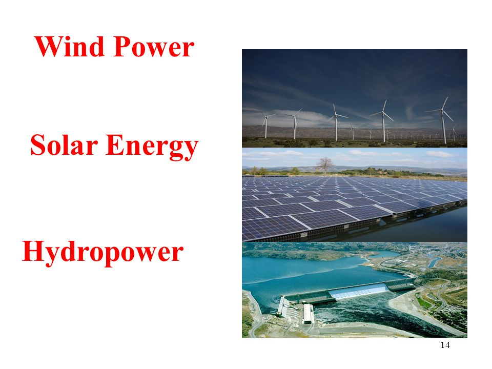 14 Wind Power Solar Energy Hydropower
