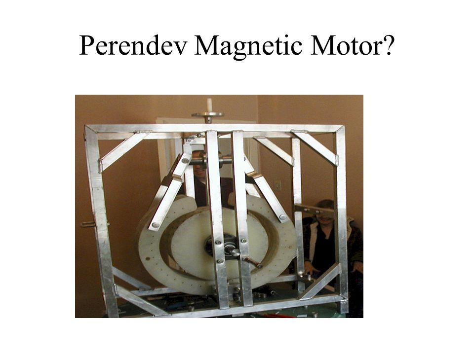 Perendev Magnetic Motor?