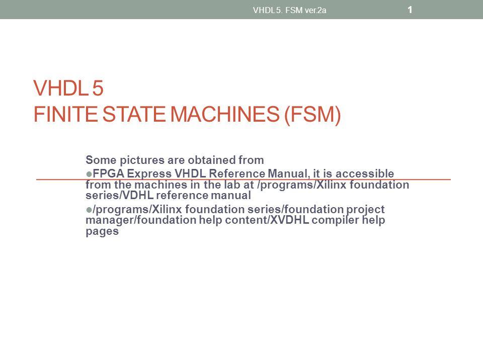Worksheet 5.1 Initially c=0 Draw c VHDL 5.