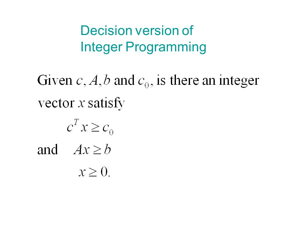 Decision version of Integer Programming