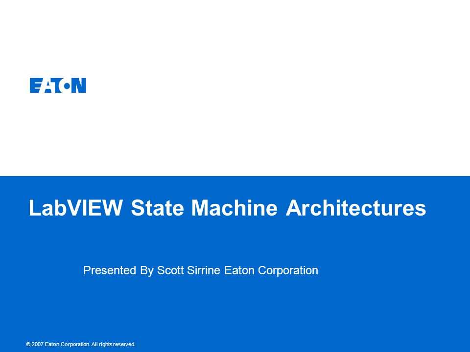 State Machines- Conclusion This presentation is by no means a comprehensive discussion of the concept of state machine, but instead tries to highlight the opportunities offered by LabVIEW to develop powerful application which are not only multi-threaded, but harness multi-core.